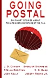 img - for Going Postal: Six Short Stories about the Life-Changing Nature of the Mail (Rockville Writers' Group Anthology) (Volume 1) book / textbook / text book