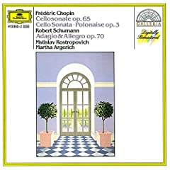 Chopin: Cello Sonata; Polonaise / Schumann: Adagio And Allegro