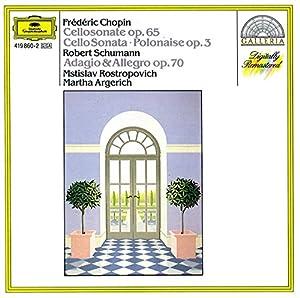 Chopin : Sonate pour violoncelle, Polonaise avec violoncelle op. 3 - Schumann : Adagio et Allegro op. 70