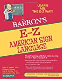 img - for E-Z American Sign Language (Barron's E-Z Series) book / textbook / text book
