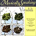 Conductor's Guide to Vivaldi's The Four Seasons Speech by Gerard Schwarz Narrated by Gerard Schwarz