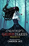 The Grimm Diaries Prequels volume 1- 6: Snow White Blood Red, Ashes to Ashes & Cinder to Cinder, Beauty Never Dies, Ladle Rat Rotten Hut, Mary Mary Quite ... (The Grimm Diaries Prequels Collection)