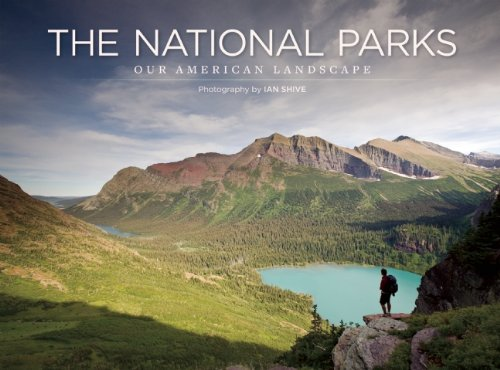The National Parks: Our American Landscape