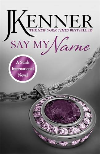 Say My Name: Stark International 1 (Stark International Series)