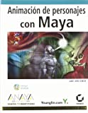 img - for Animacion de personajes con maya / Character Animation with Maya (Diseno Y Creatividad) (Spanish Edition) book / textbook / text book