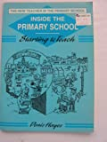img - for Inside the Primary School: Starting to Teach (New Teacher in the Primary School) book / textbook / text book