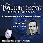 Pattern for Doomsday: The Twilight Zone Radio Dramas | Jerry Sohl