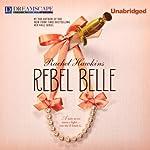 Rebel Belle by Rachel Hawkins – Review