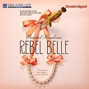 Rebel Belle Audiobook