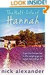 The Half-Life Of Hannah (Hannah serie...