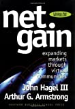 img - for Net Gain: Expanding Markets Through Virtual Communities book / textbook / text book