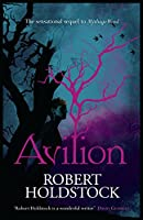 Avilion (Mythago Wood 7)