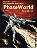 Rifts Dimension Book Three: Phase World Sourcebook (0916211797) by Siembieda, Kevin