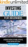 Investing: guide for beginners: under...