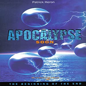 Apocalypse Soon: The Beginning of the End | [Patrick Heron]