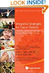 Integrative Strategies for Cancer Pat...