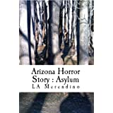Arizona Horror Story - Asylum