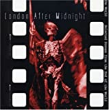 Selected Scenes from the End O London After Midnight