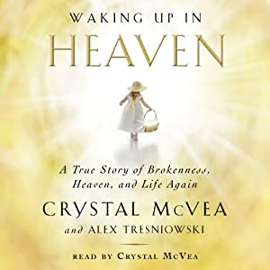 Waking Up in Heaven Audiobook