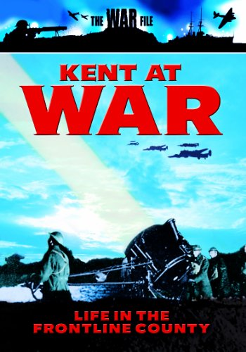 KENT AT WAR - LIFE IN THE FRONT LINE COUNTRY [IMPORT ANGLAIS] (IMPORT) (DVD)
