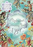 Flower Fairies Alphabet Colouring Book (Flower Fairies Friends) (0723256888) by Barker, Cicely Mary