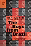 img - for The Boys from Brazil: A Novel (Pegasus Classics) book / textbook / text book