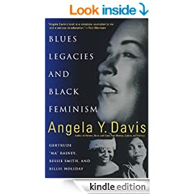 Blues Legacies and Black Feminism: Gertrude Ma Rainey, Bessie Smith, and Billie Holiday (Vintage)