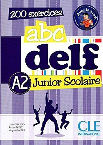 ABC DELF Junior scolaire - Niveau A2 - Livre + DVD  [Lucile Chapiro - Cle] (Tapa Blanda)