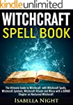 Witchcraft Spell Book: The Ultimate G...