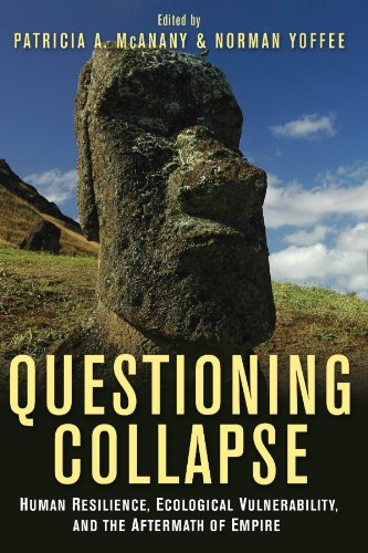 Questioning Collapse: Human Resilience, Ecological...