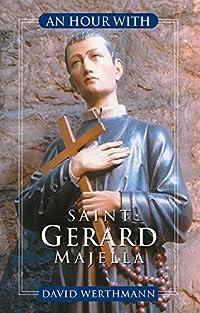 An Hour with Saint Gerard Majella