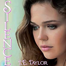 Silence (       UNABRIDGED) by J. E. Taylor Narrated by Laura E. Richcreek