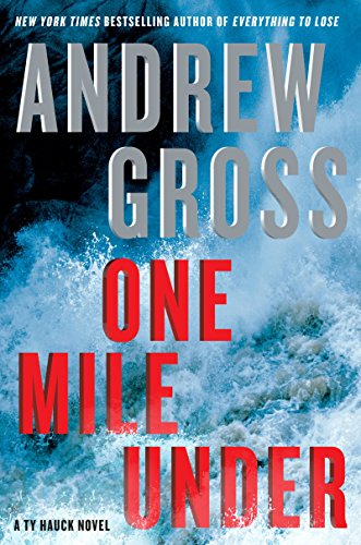 One Mile Under: A Ty Hauck Novel: 9