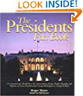 The Presidents Fact Book: A Comprehensive Handbook to the Achievements, Events, People, Triumphs, and Tragedies of Every President from George Washington to George W. Bush