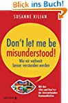 Dont let me be misunderstood: Wie wi...