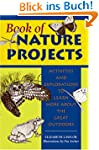 Book of Nature Projects: Activities a...