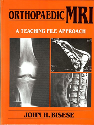 Image for Orthopaedic Mri: A Teaching File Approach