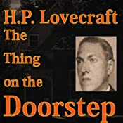 The Thing on the Doorstep: Fantasy and Horror Classics | [H.P. Lovecraft]