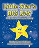 Little Star's Big Day: A Children's Christmas Story