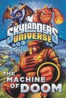 The Machine of Doom (Skylanders Universe)