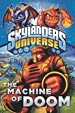 img - for The Machine of Doom (Skylanders Universe) book / textbook / text book