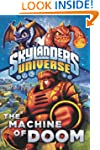 The Machine of Doom (Skylanders Unive...