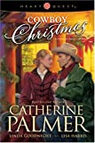 img - for Cowboy Christmas: A Rancher's Heart/Undercover Cowboy/The Outlaw's Gift (HeartQuest Anthology) book / textbook / text book