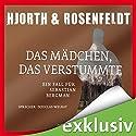Das Mädchen, das verstummte: Ein Fall für Sebastian Bergman Audiobook by Michael Hjorth, Hans Rosenfeldt Narrated by Douglas Welbat
