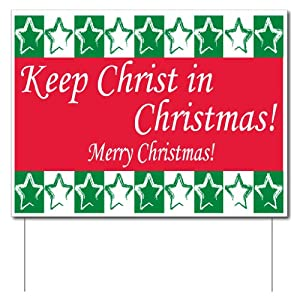 Keep Christ in Christmas Yard Sign (Green and Red) - Set of 6 Signs w/ Stakes