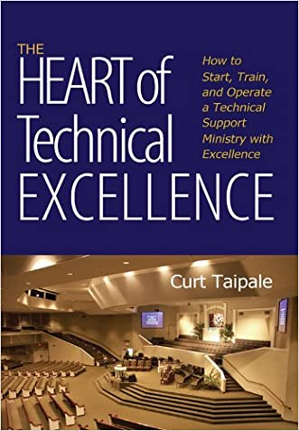 The Heart of Technical Excellence