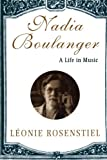 Nadia Boulanger A Life In Music