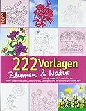 Window-Color-Vorlage: 222 Vorlagen Blumen und Natur: Vielfaältig nutzbar für Fensterbilder aus Papier, Windowcolor, Laubsägearbeiten, Kartengestaltung. Acrylmalerei und etliches mehr