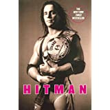 Hitman: My Real Life in the Cartoon World of Wrestlingpar Bret Hart