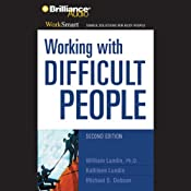 Working with Difficult People | [William Lundin, Kathleen Lundin, Michael S. Dobson]